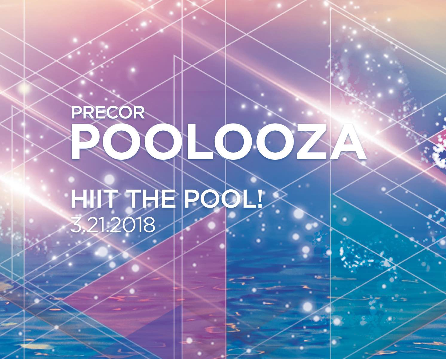 Precor Poolooza - HIIT the Pool - 3/21/18