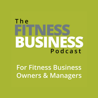 The Fitness Business Podcast