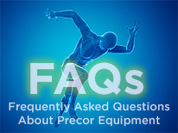 FAQ - Precor Equipment