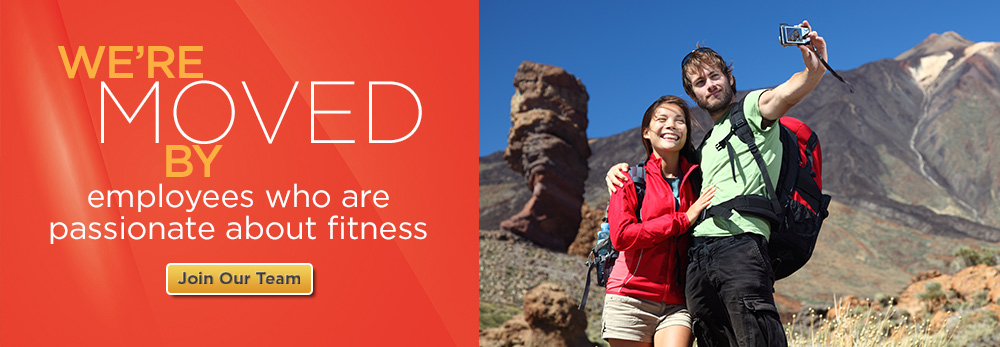 We're moved by employees who are passionate about fitness. Join our Team.